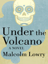 Under the Volcano (eBook): A Novel