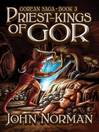 Priest-Kings of Gor (eBook): Gorean Saga Series, Book 3