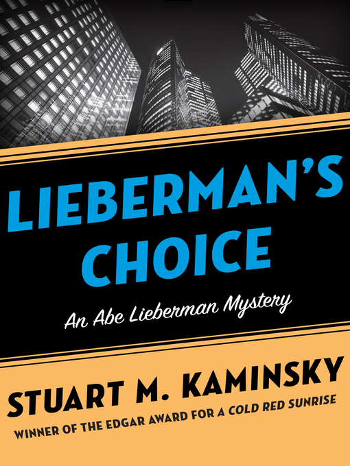 Lieberman's Choice (eBook): Abe Lieberman Series, Book 2