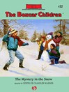 The Mystery in the Snow (eBook): Boxcar Children Series, Book 32