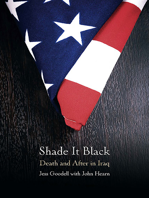 Shade it Black (eBook): Death and After in Iraq