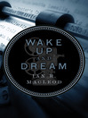 Wake Up and Dream (eBook)