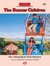 The Amusement Park Mystery (eBook): The Boxcar Children Series, Book 25