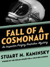 Fall of a Cosmonaut (eBook): Inspector Rostnikov Series, Book 13