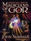 Magicians of Gor (eBook): Gorean Saga Series, Book 25