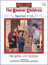 The Windy City Mystery (eBook): The Boxcar Children Special Series, Book 10