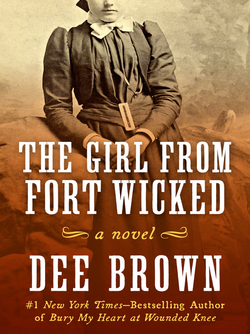 The Girl from Fort Wicked (eBook): A Novel