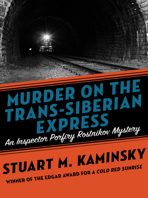 Murder on the Trans-Siberian Express (eBook): Inspector Rostnikov Series, Book 14