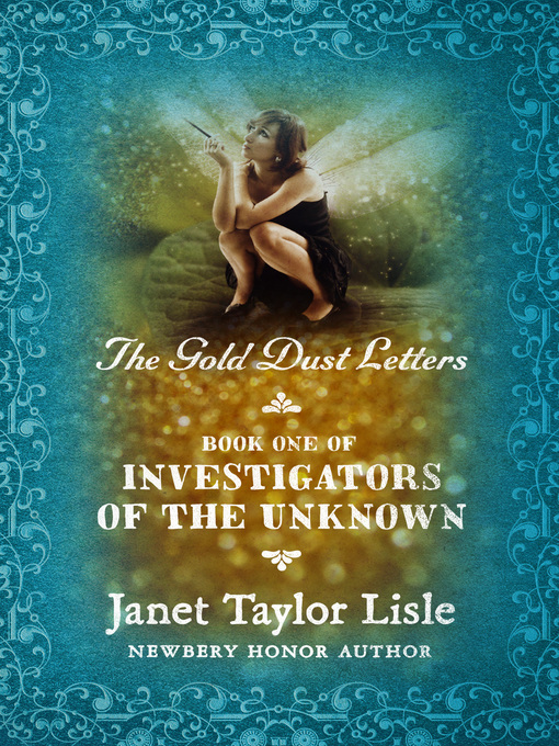 Gold Dust Letters (eBook): Investigators of the Unknown Series, Book 1