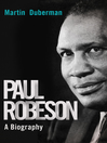 Paul Robeson (eBook): A Biography