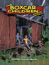 Boxcar Children (eBook): The Boxcar Children Graphic Novels Series, Book 1