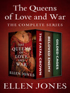 Queens of Love and War (eBook): The Fatal Crown, Beloved Enemy, and Gilded Cages