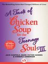 Taste of Chicken Soup for the Teenage Soul III (eBook)