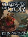 Guardsman of Gor (eBook): Gorean Saga Series, Book 16