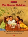 Mystery of the Spider's Clue (eBook): The Boxcar Children, Book 87