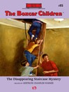 Disappearing Staircase Mystery (eBook): Boxcar Children Series, Book 85