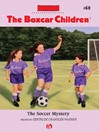 Soccer Mystery (eBook): Boxcar Children Series, Book 60