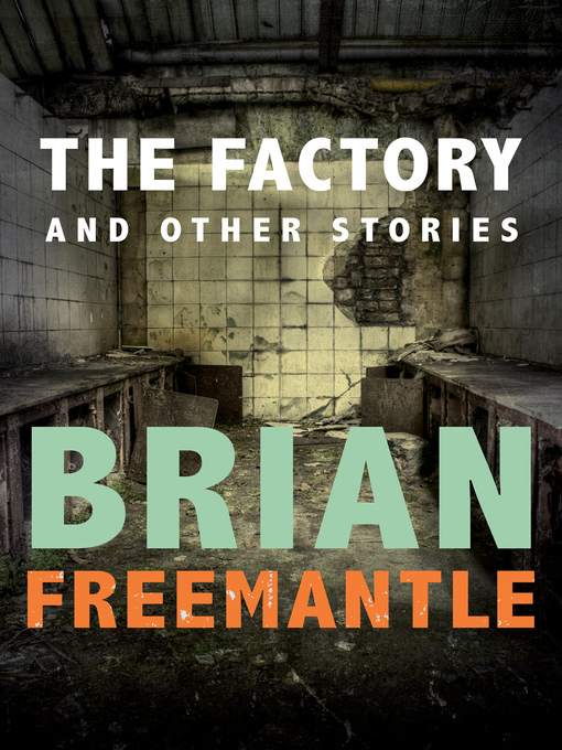 The Factory (eBook): And Other Stories