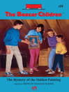 Mystery of the Hidden Painting (eBook): The Boxcar Children, Book 24