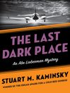 Last Dark Place (eBook): Abe Lieberman Series, Book 8