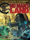 No Man's Land (eBook): Zombies vs. Robots Series, Book 5