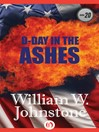D-Day In The Ashes (eBook): Ashes Series, Book 20