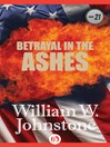 Betrayal In The Ashes (eBook): Ashes Series, Book 21