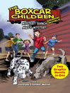 Mystery Ranch & Mike's Mystery (eBook): Two Complete Boxcar Children Graphic Novels