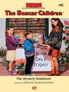 Mystery Bookstore (eBook): The Boxcar Children, Book 48