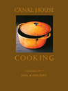 Canal House Cooking, Volume N° 2 (eBook): Fall & Holiday