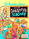 Berenstain Bears and the Substitute Teacher (eBook)