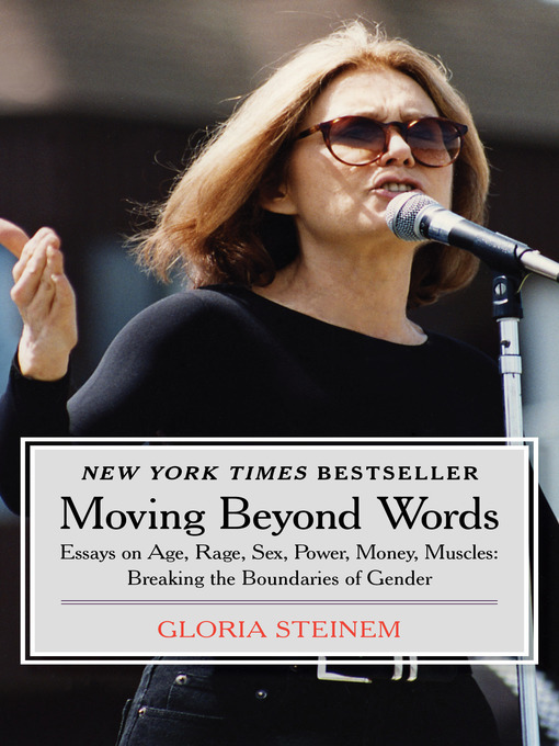 Moving Beyond Words (eBook): Essays on Age, Rage, Sex, Power, Money, Muscles: Breaking the Boundaries of Gender