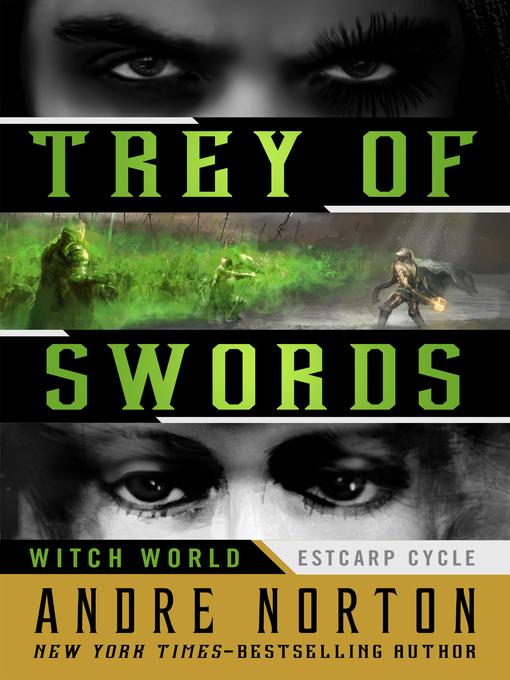 Trey of Swords (eBook): Witch World : Estcarp Cycle Series, Book 6