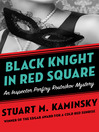 Black Knight in Red Square (eBook): Inspector Rostnikov Series, Book 2