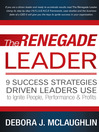The Renegade Leader (eBook): 9 Success Strategies Driven Leaders Use To Ignite People, Performance & Profits