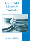 How to Make Money at Yard Sales (eBook)