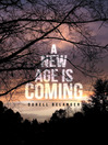 A New Age Is Coming (MP3)