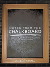 NOTES FROM THE CHALKBOARD (eBook): Teacher Tales From The Mountains Of North Carolina