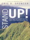 Stand Up! (eBook): An Inspiring Account of How God's Message Saved My Life