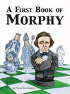 A First Book of Morphy (eBook)