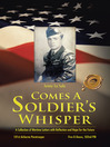 Comes a Soldier's Whisper (MP3): A Collection of Wartime Letters with Reflection and Hope for the Future