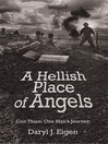 A Hellish Place of Angels (eBook): Con Thien: One Man's Journey