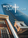 Holy Capitalism (eBook): Origins, Workings and Energy Catalyst