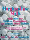 Marshmallow Math; Early Math for Young Children (eBook)