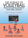 The Science of Volleyball Practice Development and Drill Design (eBook): From Principles to Application