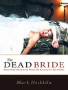 The Dead Bride (eBook): What Will Christ Find When He Returns for His Bride?