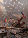 In the Midst of Chaos. My 30 Days at Ground Zero (eBook)