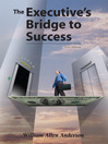 The Executive's Bridge to Success (eBook)