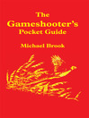 The Gameshooter's Pocket Guide (eBook)