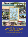 Lake Erie Islands - Sketches and Stories of the First Century after the Battle of Lake Erie (eBook)